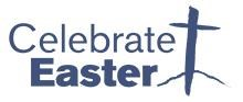 Celebrate Easter 2020 (CANCELLED)